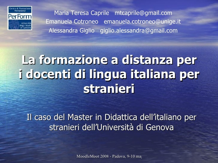 La formazione a distanza per i docenti di lingua italiana per stranieri Il caso del Master in Didattica dell'italiano per ...