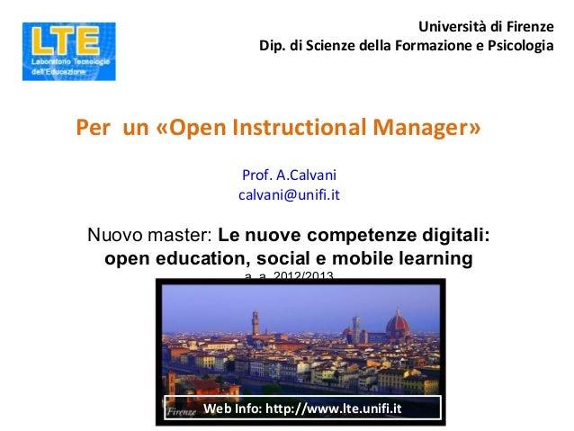 Università di Firenze                      Dip. di Scienze della Formazione e PsicologiaPer un «Open Instructional Manager...