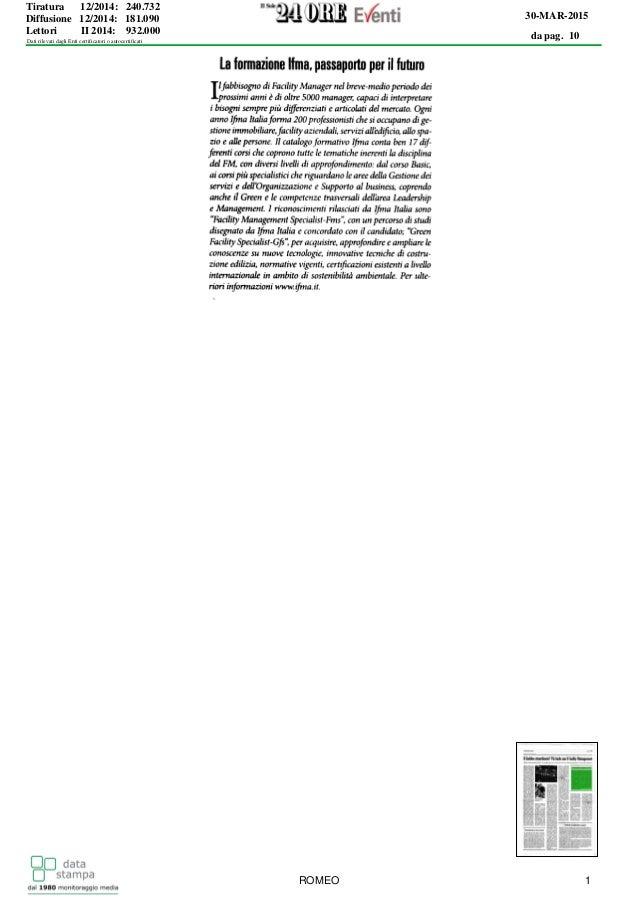 da pag. 10 30-MAR-2015 Tiratura 12/2014: 240.732 Diffusione 12/2014: 181.090 Lettori II 2014: 932.000 Dati rilevati dagli ...