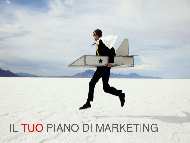 IL TUO PIANO DI MARKETING