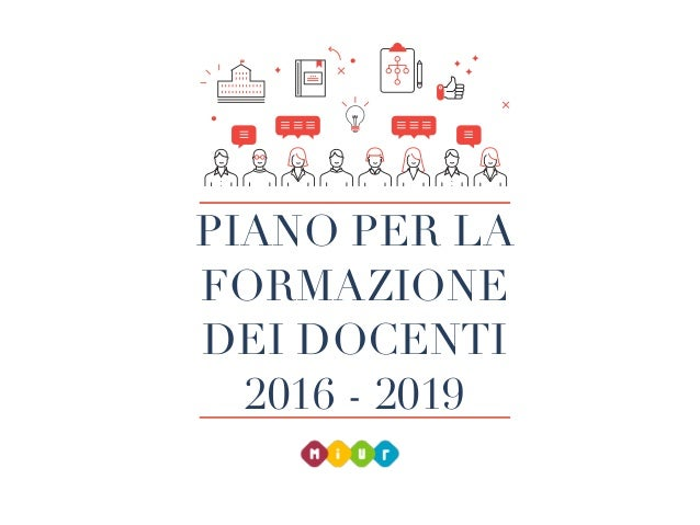 PIANO PER LA FORMAZIONE DEI DOCENTI 2016 - 2019