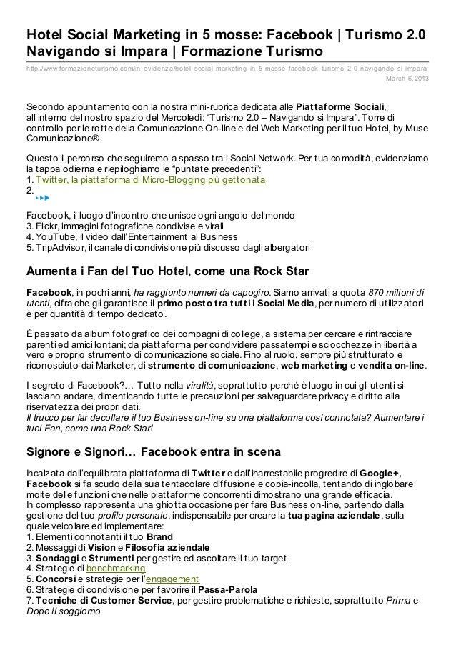 Hotel Social Marketing in 5 mosse: Facebook | Turismo 2.0Navigando si Impara | Formazione Turismohttp://www.formaz ionetur...