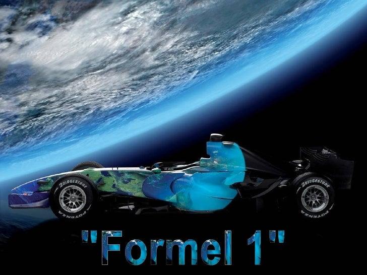 """""""Formel 1"""""""