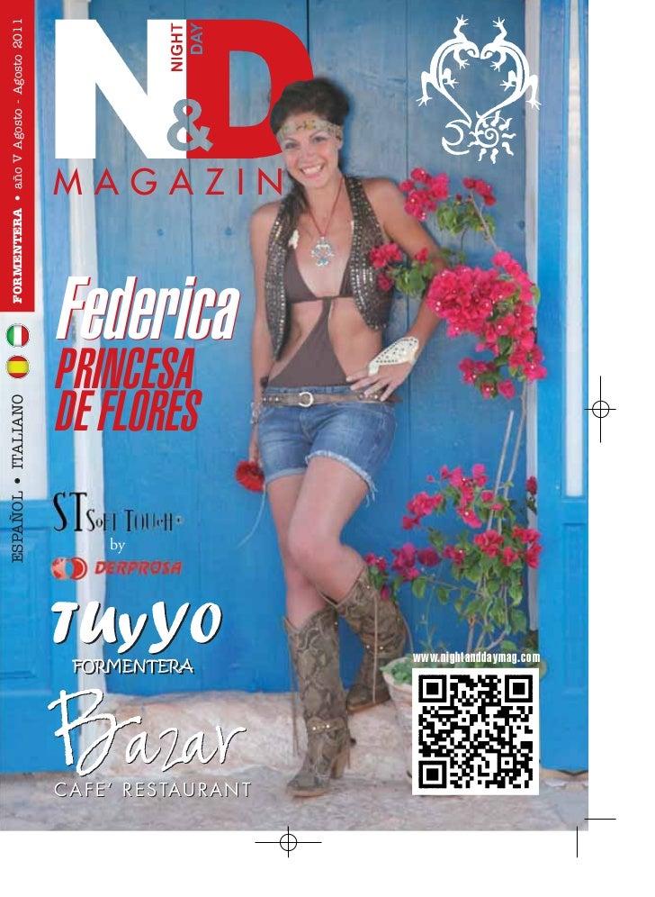FORMENTERA • año V Agosto - Agosto 2011                                            MAGAZINE                               ...