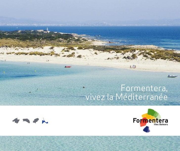 Formentera,vivez la Méditerranée