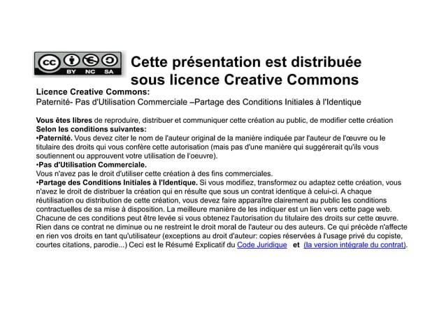 Licence Creative Commons: Paternité- Pas d'Utilisation Commerciale –Partage des Conditions Initiales à l'Identique Vous êt...