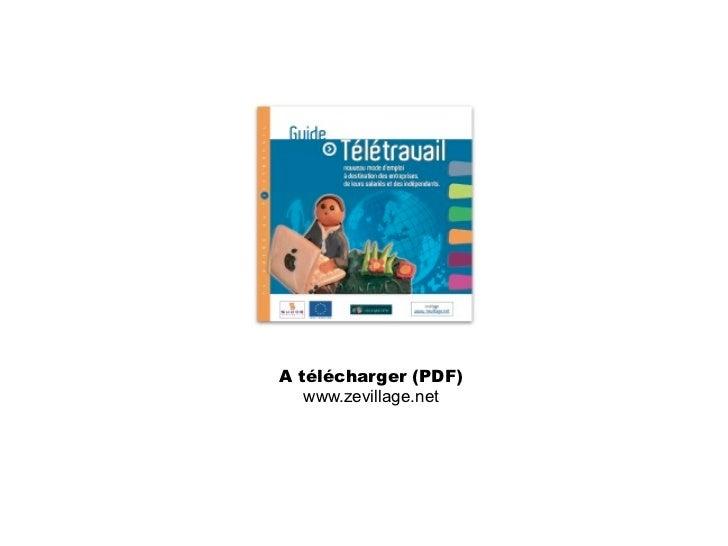 Zevillage, magazine participatif               et communauté du télétravail                         Merci à la communauté ...
