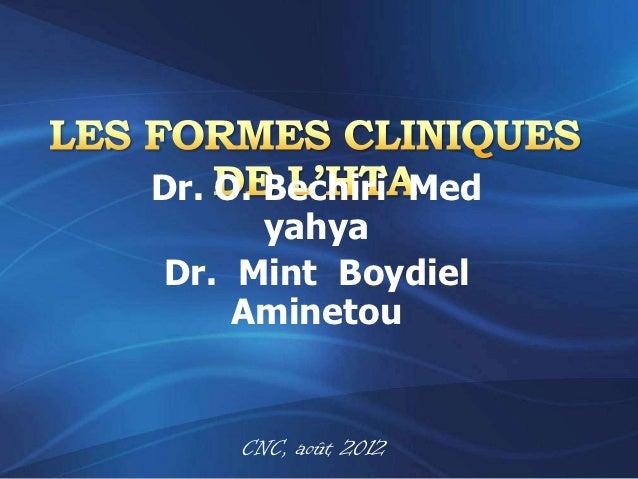 Dr. O. Bechiri Med       yahyaDr. Mint Boydiel     Aminetou    CNC, août 2012