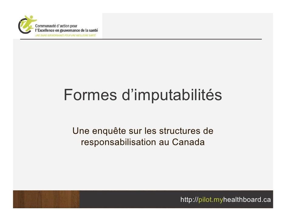 Formes d'imputabilités Une enquête sur les structures de  responsabilisation au Canada                          http://pil...