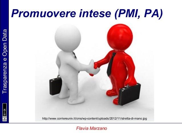 TrasparenzaeOpenData Flavia Marzano http://www.corriereuniv.it/cms/wp-content/uploads/2012/11/stretta-di-mano.jpg Promuove...