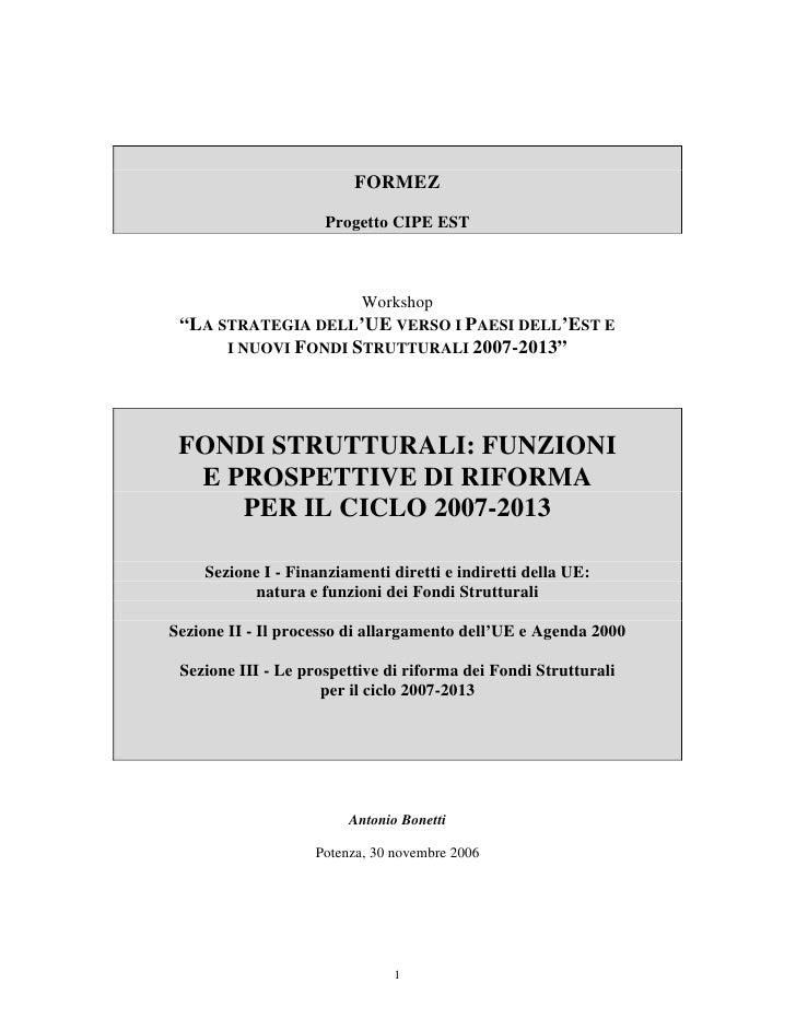 """FORMEZ                     Progetto CIPE EST                           Workshop """"LA STRATEGIA DELL'UE VERSO I PAESI DELL'E..."""