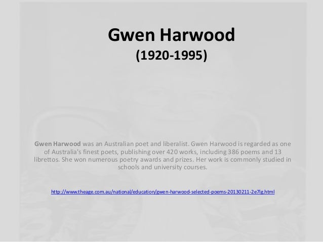 "an analysis of the gender aspects in poet gwen harwoods works ""in ""at mornington"" elements of the past gwen harwood — lamplit presences the poem contrasts the unthinking impulses of childhood with gender biases."