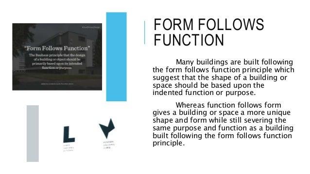 Form follows function
