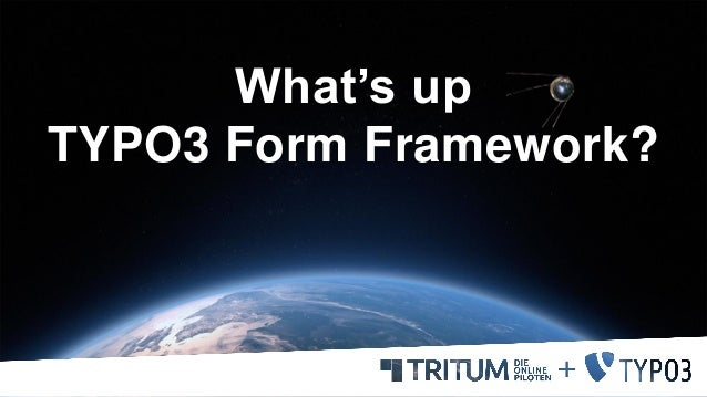What's up TYPO3 Form Framework?