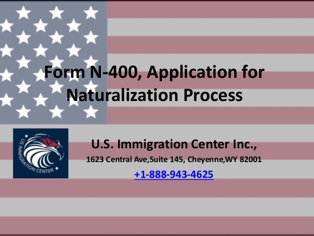 Form N 400 Application For Naturalization Process
