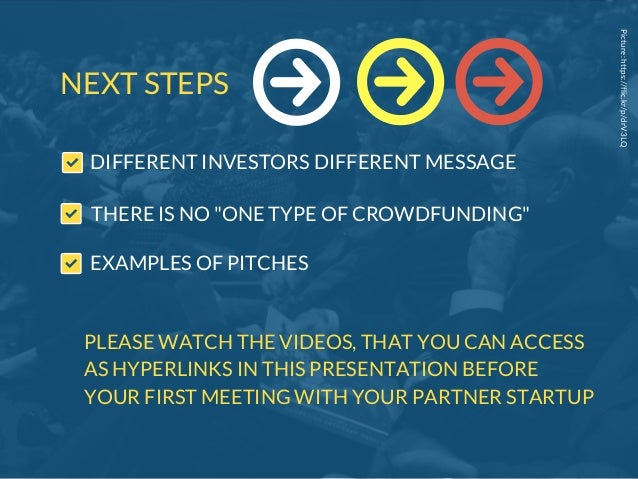 """Picture:https://flic.kr/p/drV3LQ NEXT STEPS DIFFERENT INVESTORS DIFFERENT MESSAGE THERE IS NO """"ONE TYPE OF CROWDFUNDING"""" P..."""