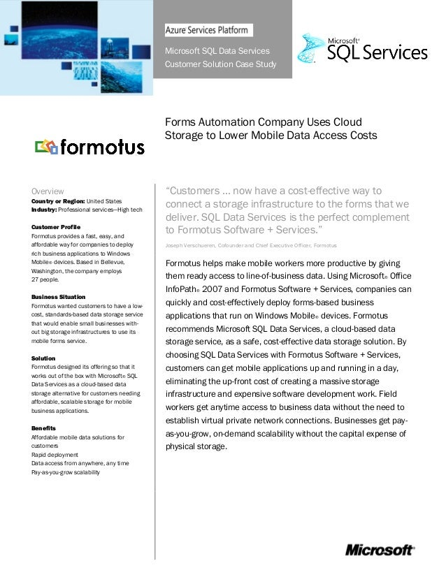 Microsoft SQL Data Services Customer Solution Case Study Forms Automation Company Uses Cloud Storage to Lower Mobile Data ...