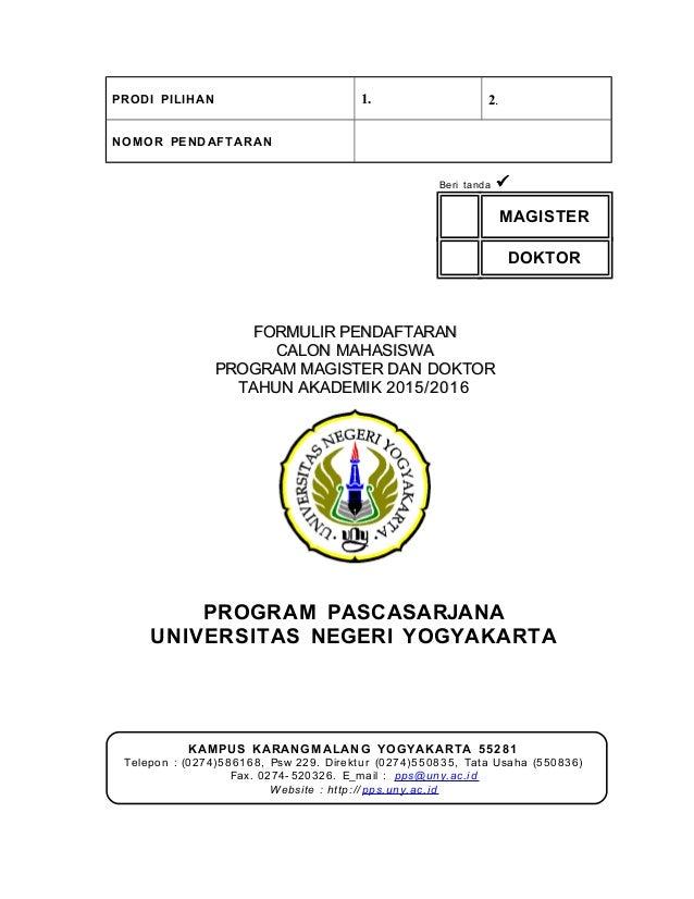 PRODI PILIHAN 1. 2. NOMOR PENDAFTARAN Beri tanda  MAGISTER DOKTOR FORMULIR PENDAFTARANFORMULIR PENDAFTARAN CALON MAHASISW...