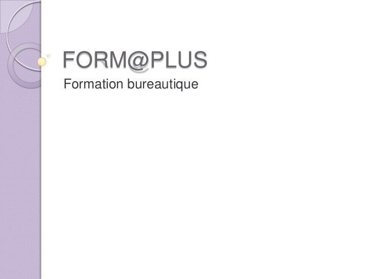 FORM@PLUSFormation bureautique
