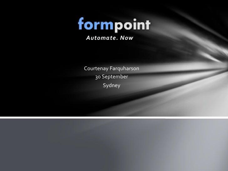 Automate.Now    CourtenayFarquharson     30September        Sydney