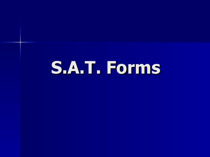 S.A.T. Forms