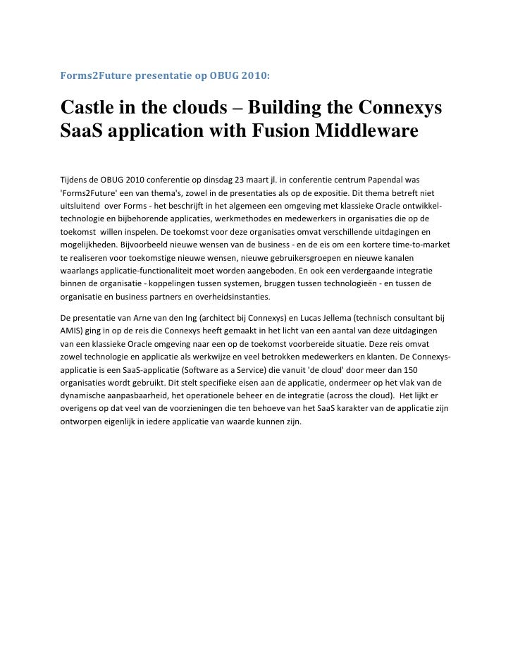 Forms2Future presentatie op OBUG 2010:   Castle in the clouds – Building the Connexys SaaS application with Fusion Middlew...