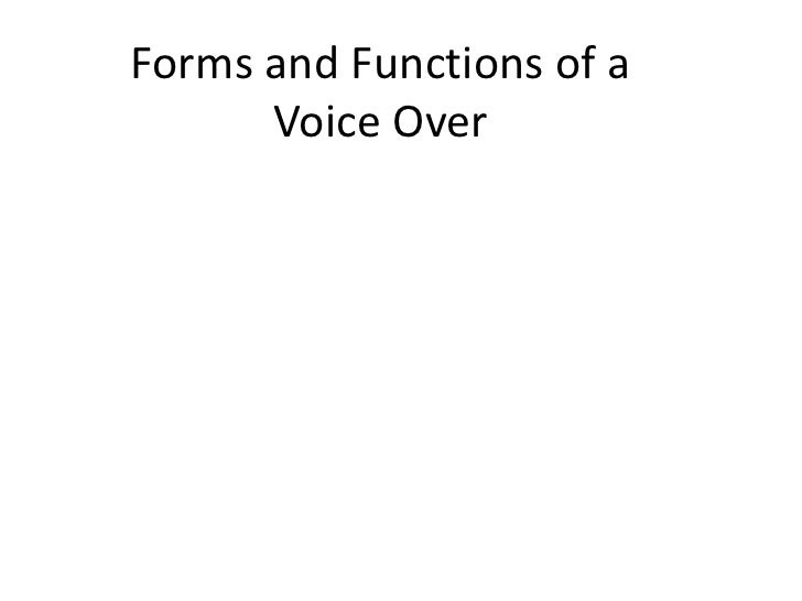 Forms and Functions of aVoice Over<br />
