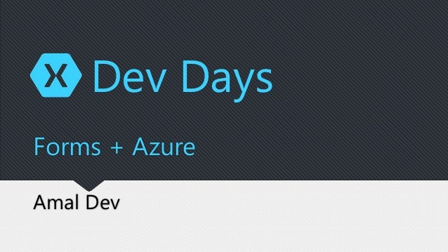 Amal Dev Forms + Azure Dev Days