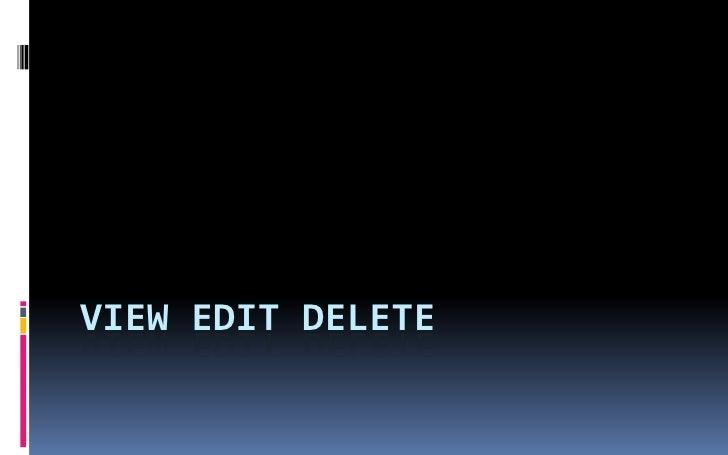 View Edit Delete<br />