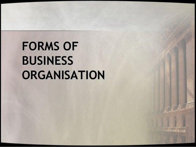 FORMS OFBUSINESSORGANISATION