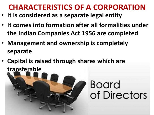 characteristics corporation Following are the essential characteristics of a partnership firm: related articles: 10 most essential features of partnership form of business.