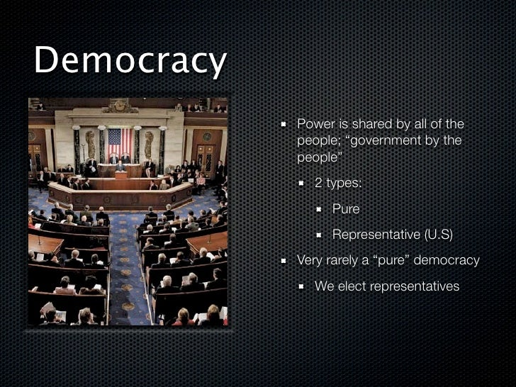 democracy is the weakest form of government Democracy is not perfect a very small amount of representatives represent a large mass of the people and often may not agree with the popular ideas they may often chase their own ideas and often also be corrupt to lengths that can harm the country but the other options are monarchy and.