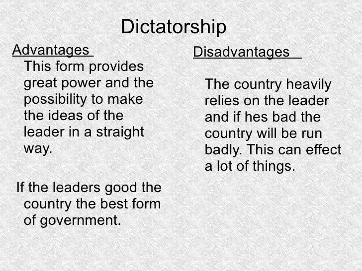 advantages and disadvantages of dictatorship