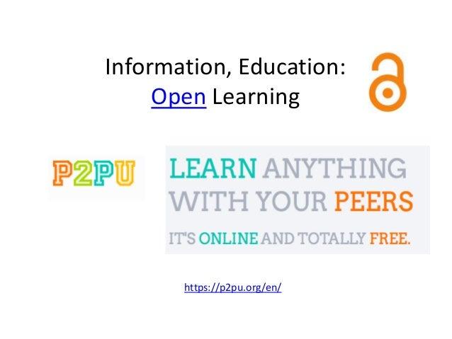 Information, Education:Open Learninghttps://p2pu.org/en/