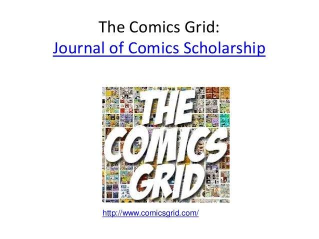 The Comics Grid:Journal of Comics Scholarshiphttp://www.comicsgrid.com/