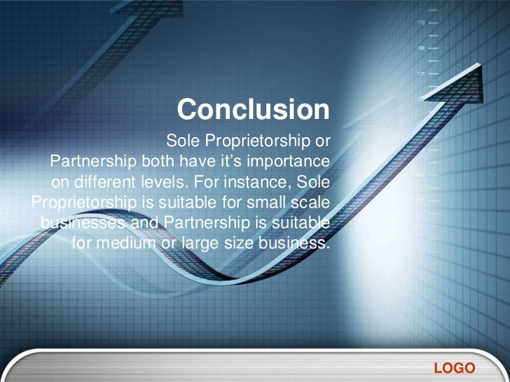 conclusion for sole proprietorship Conclusion & references many marketing and management consults are self-employed,  sole proprietorship — is this popular business structure right for you.