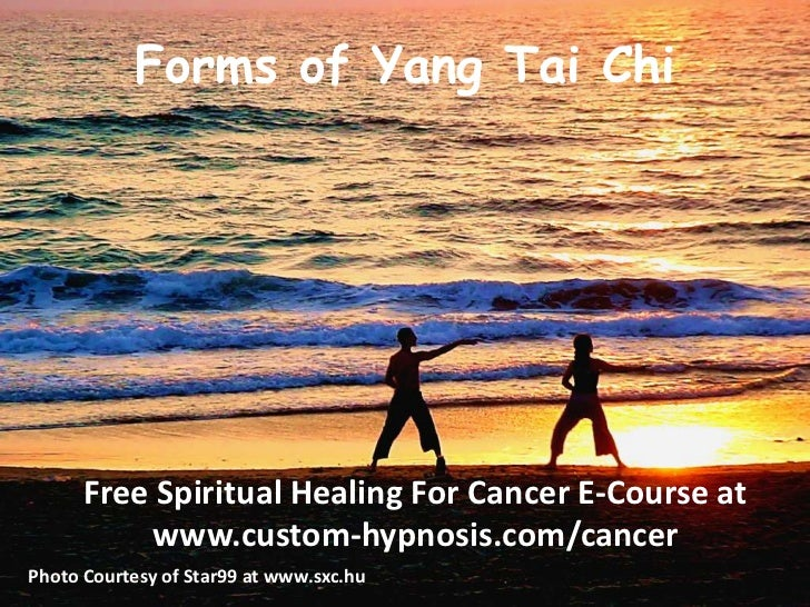 Forms of Yang Tai Chi<br />Free Spiritual Healing For Cancer E-Course at www.custom-hypnosis.com/cancer<br />Photo Courtes...