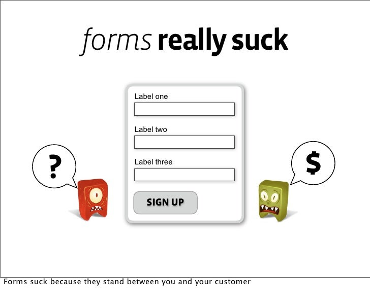 Forms Suck Slide 3