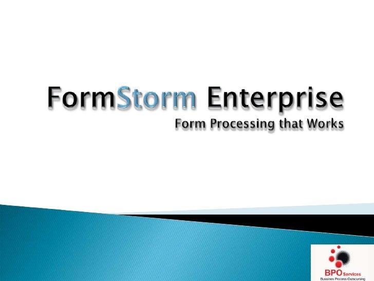 FormStorm EnterpriseForm Processing that Works<br />