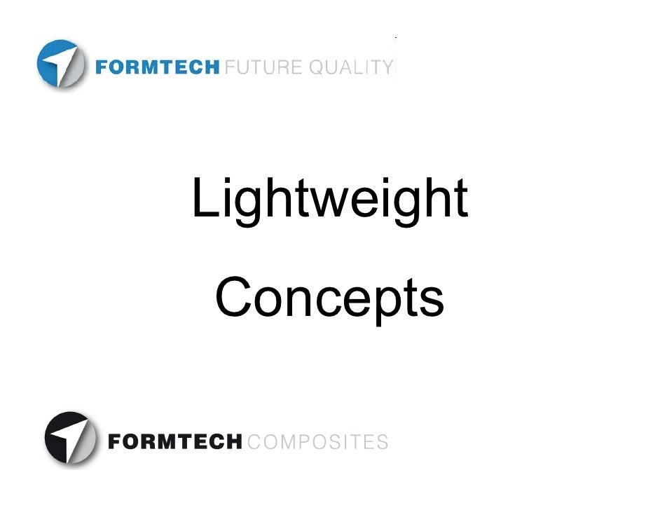 Formtech Composites Lightweight Concepts Short Introduction