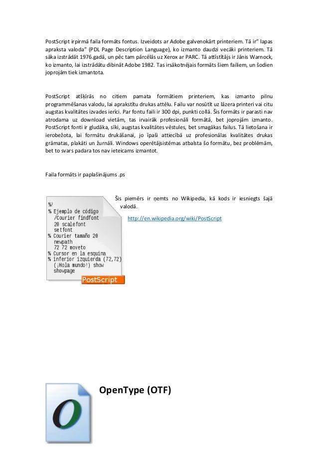 Formātu failus fontus: TrueType (TTF), PostScript y OpenType (OTF) Slide 2