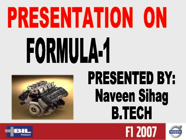 Content:---• Introduction• Types of Racing• Engines• Transmission• Aerodynamics• Construction• Steering Wheel