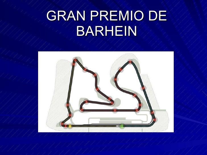 GRAN PREMIO DE BARHEIN