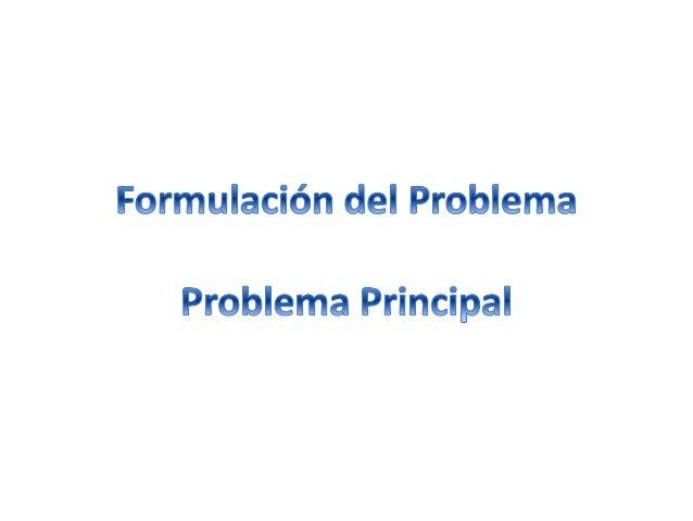 Para la identificación del problema principal se recomienda el uso de la técnica del árbol del problema, está permitirá de...