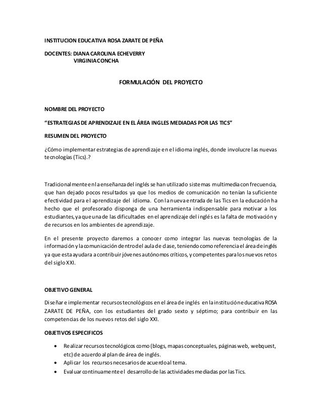INSTITUCION EDUCATIVA ROSA ZARATE DE PEÑA  DOCENTES: DIANA CAROLINA ECHEVERRY  VIRGINIA CONCHA  FORMULACIÓN DEL PROYECTO  ...