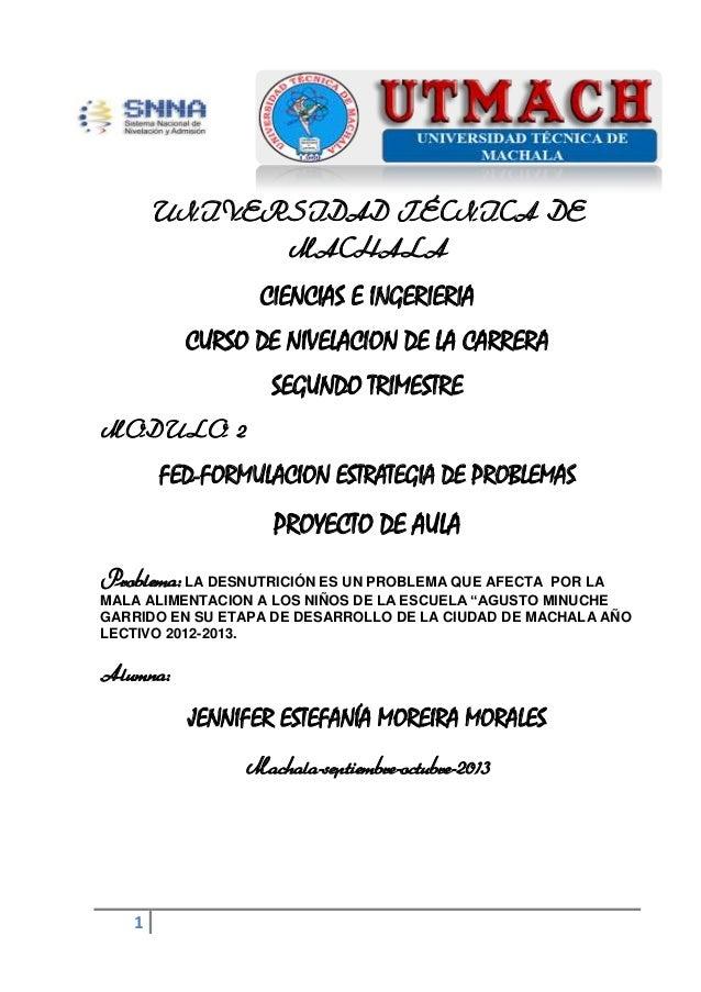 UNIVERSIDAD TÉCNICA DE MACHALA  CIENCIAS E INGERIERIA CURSO DE NIVELACION DE LA CARRERA SEGUNDO TRIMESTRE MODULO 2  FED-FO...