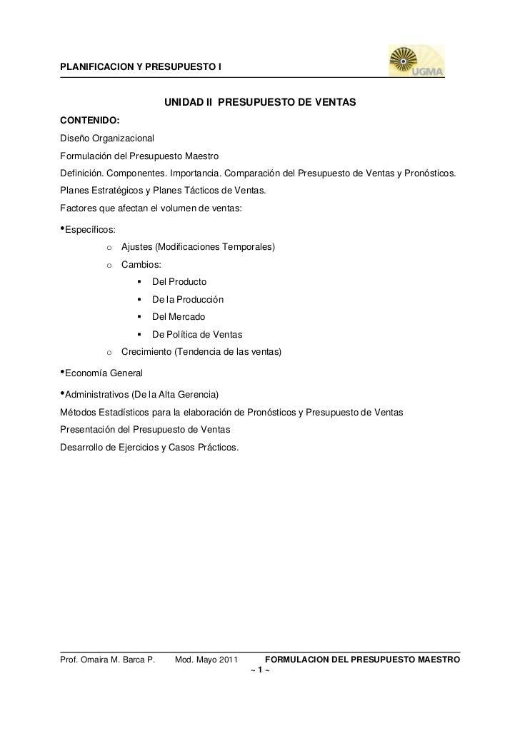 PLANIFICACION Y PRESUPUESTO I                           UNIDAD II PRESUPUESTO DE VENTASCONTENIDO:Diseño OrganizacionalForm...