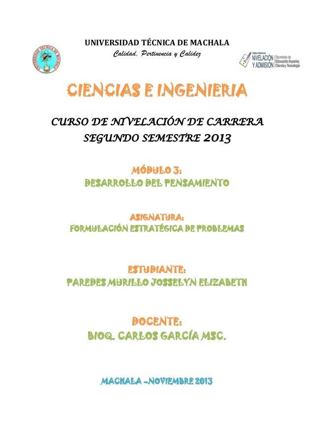 UNIVERSIDAD TÉCNICA DE MACHALA Calidad, Pertinencia y Calidez  CIENCIAS E INGENIERIA CURSO DE NIVELACIÓN DE CARRERA SEGUND...