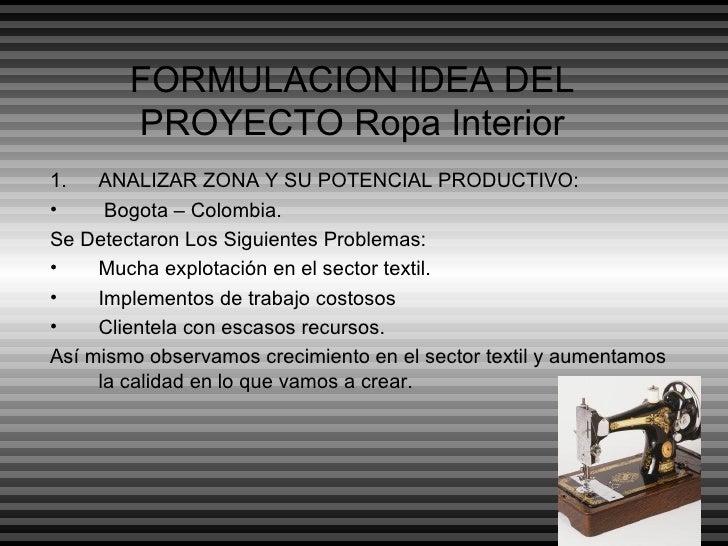 7d8bbbde7c3e Formulacion idea del proyecto ropa interior. 1. ANGELICA MONTENEGRO PROYECTO  MARIAN; 2.