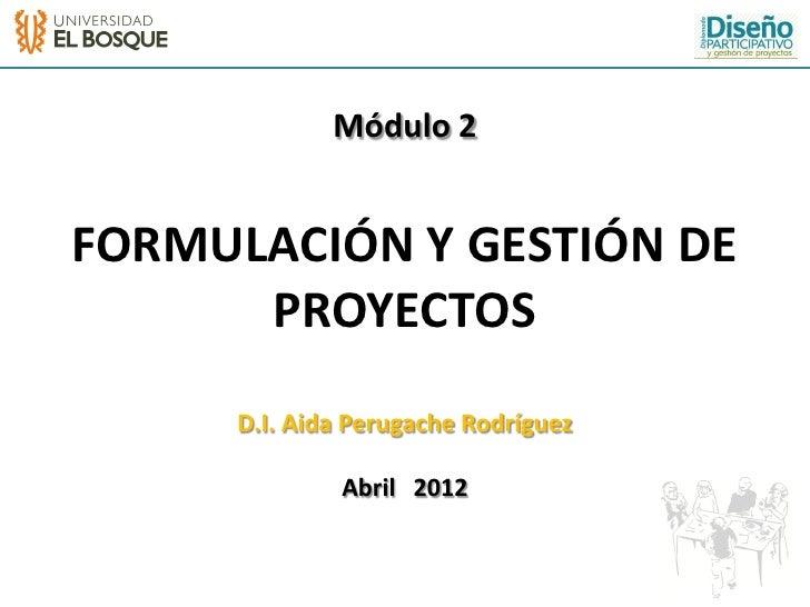 Formulacion y gestion de proyectos ap Slide 2